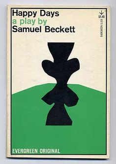 Happy Days by Samuel Beckett. Grove Press, 1961. Cover by Roy Kuhlman. Collage. www.roykuhlman.com