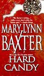 HARD CANDY by Mary L. Baxter (1998, Paperback) HOMICIDE SUSPECT MURDER MYSTERY