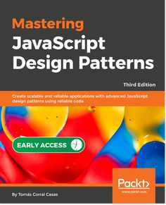 Solve challenging real-world problems by mastering design patterns and cutting-programming techniques using JavaScript on client-side and server-side scripting. Server Side Scripting, Web Development, Pattern Design, Coding, Third, Books, Libros, Book, Book Illustrations