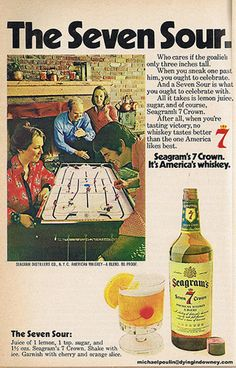 Seagrams 7 Ad from the 70's advertising The Seven Sour!
