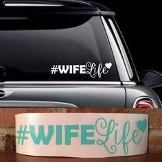 #Wifelife Vinyl Decal for Car, Laptop ect....
