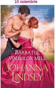 Seria Sherring Cross - Johanna Lindsey - intrigi palpitante Scandal, Romantic, Romance Movies, Romantic Things, Romance