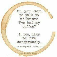#Dangerously  #coffee  #lol