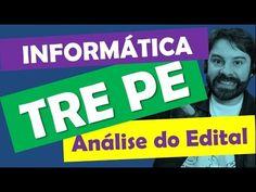 Concurso TRE PE 2016 2017 Análise do Edital Informática - Pernambuco