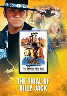 """""""The Trial of Billy Jack"""" with Tom Laughlin....This was my favorite of the Billy Jack movies!"""