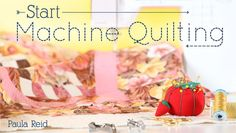 Make machine quilting fun, relaxing and rewarding. Learn how to machine quilt all your own projects for pucker-free results with beautiful designs.