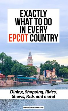 WHAT TO DO IN EVERY EPCOT COUNTRY DISNEY WORLD #DISNEYTIPS