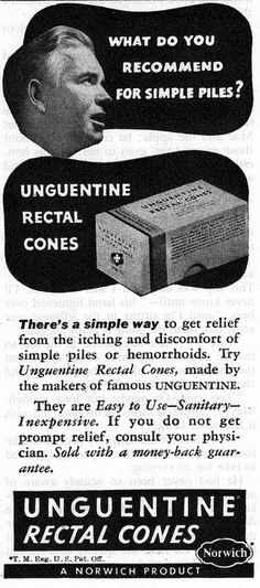 Piles Need Rectal Cones Funny Vintage Ads, Vintage Humor, Great Ads, Food Cakes, Vintage Ephemera, I Laughed, Creepy, Health And Beauty, Advertising