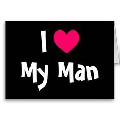 "Just don't like this ""my man"" thing! I would rather say ""my husband"" ""my boyfriend"" or ""my spouse"" but not ""my man"" because I just HATE ""my woman""! Love My Boyfriend Quotes, Love My Husband Quotes, I Love My Hubby, Love Quotes For Him, I Love Him, Love Of My Life, My Love, I Love You Funny, Amazing Husband"
