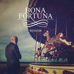 Bona Fortuna - Reviver