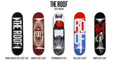 The Roof SS 15' Deck Series http://theroofskateboards.com/urun-kategori/skateboards/deck/?filtering=1&filter_marka=398