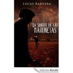 La Calavera Podcast: Recomendación literaria de La Calavera: La suerte de las marionetas de Lucas Barrera Fernández
