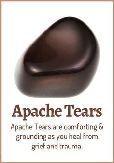 Apache Tears Meaning & Healing Properties. Apache Tears are small nuggets of obsidian found in the southwest USA and Mexico. They combine the protective properties of obsidian with properties of healing grief and cleansing the emotional body. Crystals Minerals, Rocks And Minerals, Crystals And Gemstones, Stones And Crystals, Gem Stones, Natural Crystals, Crystal Magic, Crystal Healing Stones, Quartz Crystal