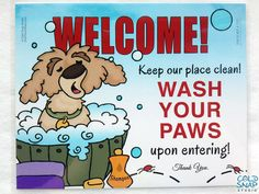 "WELCOME, 8"" x 10"" ""Wash Your Paws"" Wash Your Hands Door Sign - Great Gift for Dog Lovers! #washyourpaws #washyourhands #etsy #handmade"