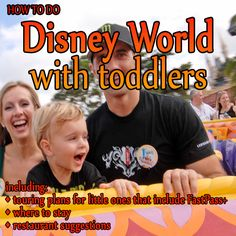 A toddler centered Disney World trip plan - Where to stay, how to tour + more