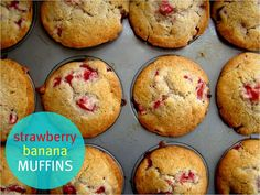 Strawberry Banana Muffins...can't wait to use fresh-picked summer strawberries for these!