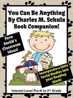 You Can Be Anything! By Charles M. Schulz A Book Companion! Over 60 Pages! Interest Level Pre-K to 3rd Grade Snoopy Illustrate and Trace in Picture is #FREE in Preview Download!