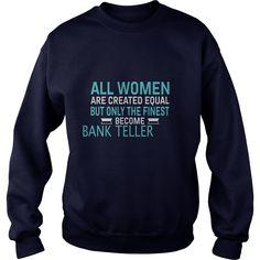 Best Jobs Gifts, Funny Works Gifts Ideas All Women Created Equal But Only Finest Become BANK TELLER #gift #ideas #Popular #Everything #Videos #Shop #Animals #pets #Architecture #Art #Cars #motorcycles #Celebrities #DIY #crafts #Design #Education #Entertainment #Food #drink #Gardening #Geek #Hair #beauty #Health #fitness #History #Holidays #events #Home decor #Humor #Illustrations #posters #Kids #parenting #Men #Outdoors #Photography #Products #Quotes #Science #nature #Sports #Tattoos…
