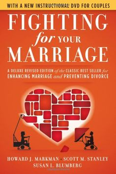 Fighting for Your Marriage: The Classic Best-seller for Enhancing Marriage and Preventing Divorce - The book reveals what it takes to have a more intimate, sensual relationship. It guides couples through how to handle conflict more constructively, how to clarify and act on priorities, how to protect their happiness, deepen and protect their friendship, keep the fun alive, and reduce the odds of breaking up.