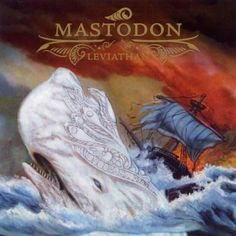 Leviathan by Mastadon - love the cover art