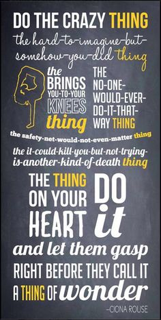 Do the crazy thing... #quote