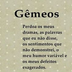 Gêmeos Texts, Me Quotes, Zodiac, Humor, Signs, Life, Scorpio, Zodiac Signs Months, Gemini Quotes