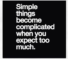 So Guilty of this.. Keep it simple.