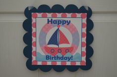 Nautical Birthday Theme Door Sign  Nautical by SweetEPaperBoutique, $10.00