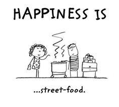 Happines is street food