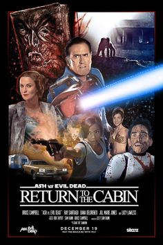 Ash vs Evil Dead - Return to the Cabin poster. Best Horror Movies, Horror Films, Scary Movies, Great Movies, Horror Art, Evil Dead Trilogy, Evil Dead Movies, Evil Dead 1981, Ash Evil Dead