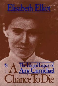 The life of Amy Carmichael was truly a beautiful example of a surrendered life to God's will and trusting Him in all things.