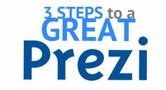 See the steps for creating a great prezi. Includes a look at the before and after of three different presentations