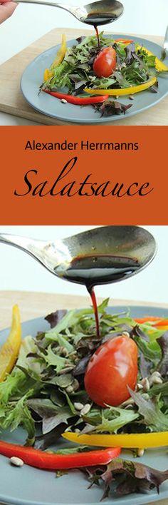 Mit diesem einfachen Salatdressing von Bayern 1-Sternekoch Alexander Herrmann schmeckt jede Sorte Grünzeug - und es lässt sich ganz einfach variieren.