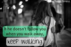 Keep walking.