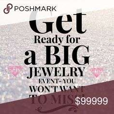 """It's Big-HUGE, & You won't want to miss it! """"Like"""" this listing to get updates on this BIG EVENT that will be happening Soon!!!! Happening here, in my closet only- you do not want to miss out!!! One time BIG EVENT! Jewelry"""