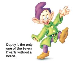 Dopey - so would this fact make him your favorite dwarf? Also,  I noticed he has one large toe. What's up with that?