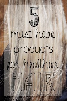 A frustrated girls guide, my 5 must have products for healthier hair