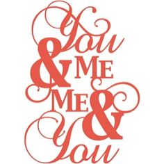 Silhouette Design Store - View Design #11832: 'you and me, me and you' phrase