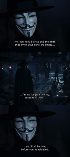 v for vendetta BEST QUOTE EVER!!!!!!!!!!!!!!!!!