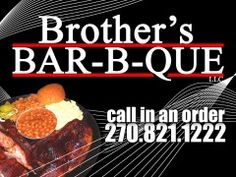 Brother's Bar-B-Que  Crowned Best Barbecue in Kentucky by PREP magazine and recipient of the publication's Blue Plate Award.    1055 North Main St # 6  Madisonville, KY 42431    888-821-BROS  270-821-1222