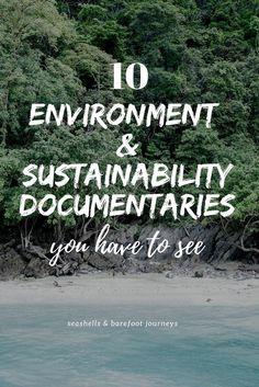 Environment and sustainability documentaries which are must watches !