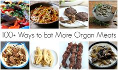 100+ Ways to Eat More Organ Meats #paleo #offal #TheCuriousCoconut