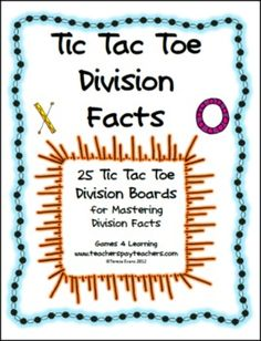 Tic Tac Toe Division Facts from Games 4 Learning combines the fun of Tic Tac Toe and with practice of basic division facts.  It includes 25 Tic Tac Toe Division Game Boards. ($)