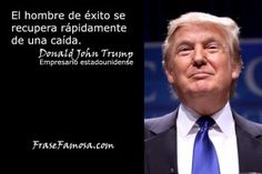 Frase Famosa - Frases de Exito - Frases de Donald Trump