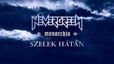 Nevergreen - Szelek hátán (hivatalos videoklip / official music video)