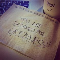 0a42d1e285ef11e2b48222000a9f1915 7 You Are Destined For Greatness!