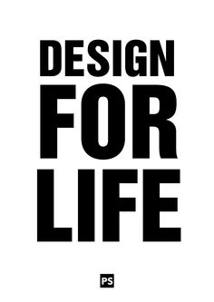 Design for Life Quote