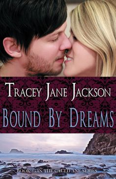 Bound by Dreams (Cauld Ane #5) ~ Tracey Jane Jackson