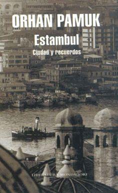 estambul: ciudad y recuerdos de orhan pamuk