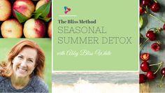 The Bliss Method Seasonal Summer Detox coming August 11th.  www.detoxwithabby.com